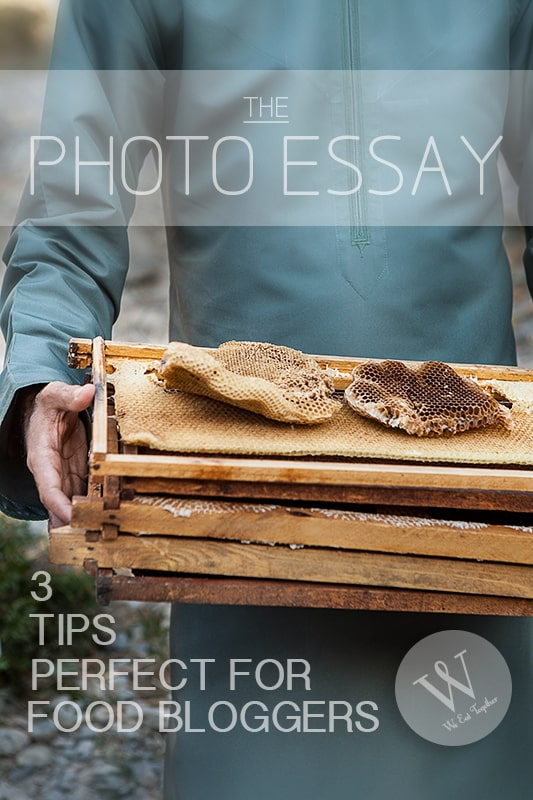 3 PHOTO ESSAY TIPS FOR FOOD BLOGGERS