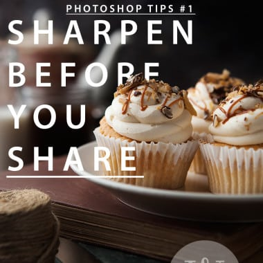 Photoshop Tips Sharpen Before You Share