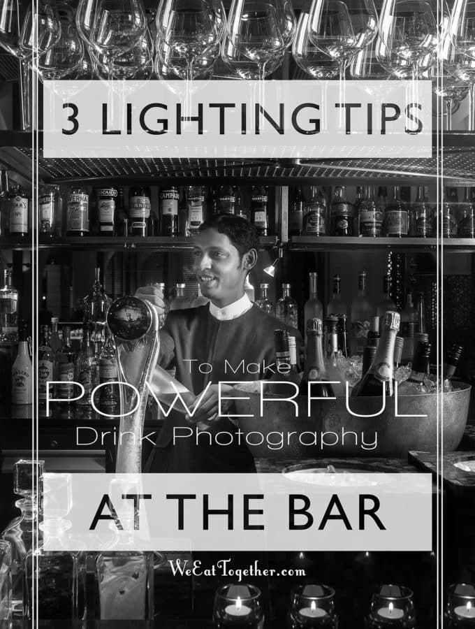 3 Lighting Tips To Make Powerful Drink Photography At The Bar - WeEatTogether.com