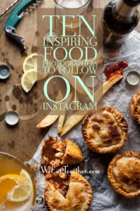 Ten Inspiring Food Photographers To Follow On Instagram