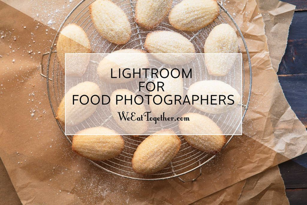 Lightroom for food photographers course