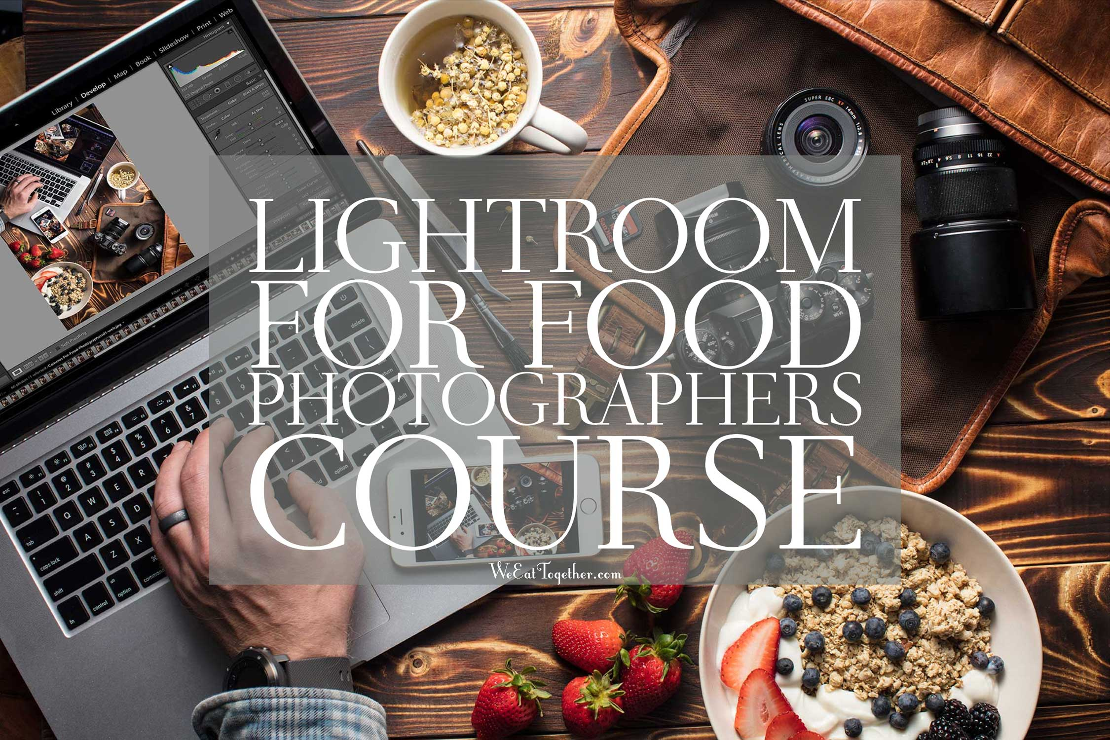 Lightroom For Food Photography Course