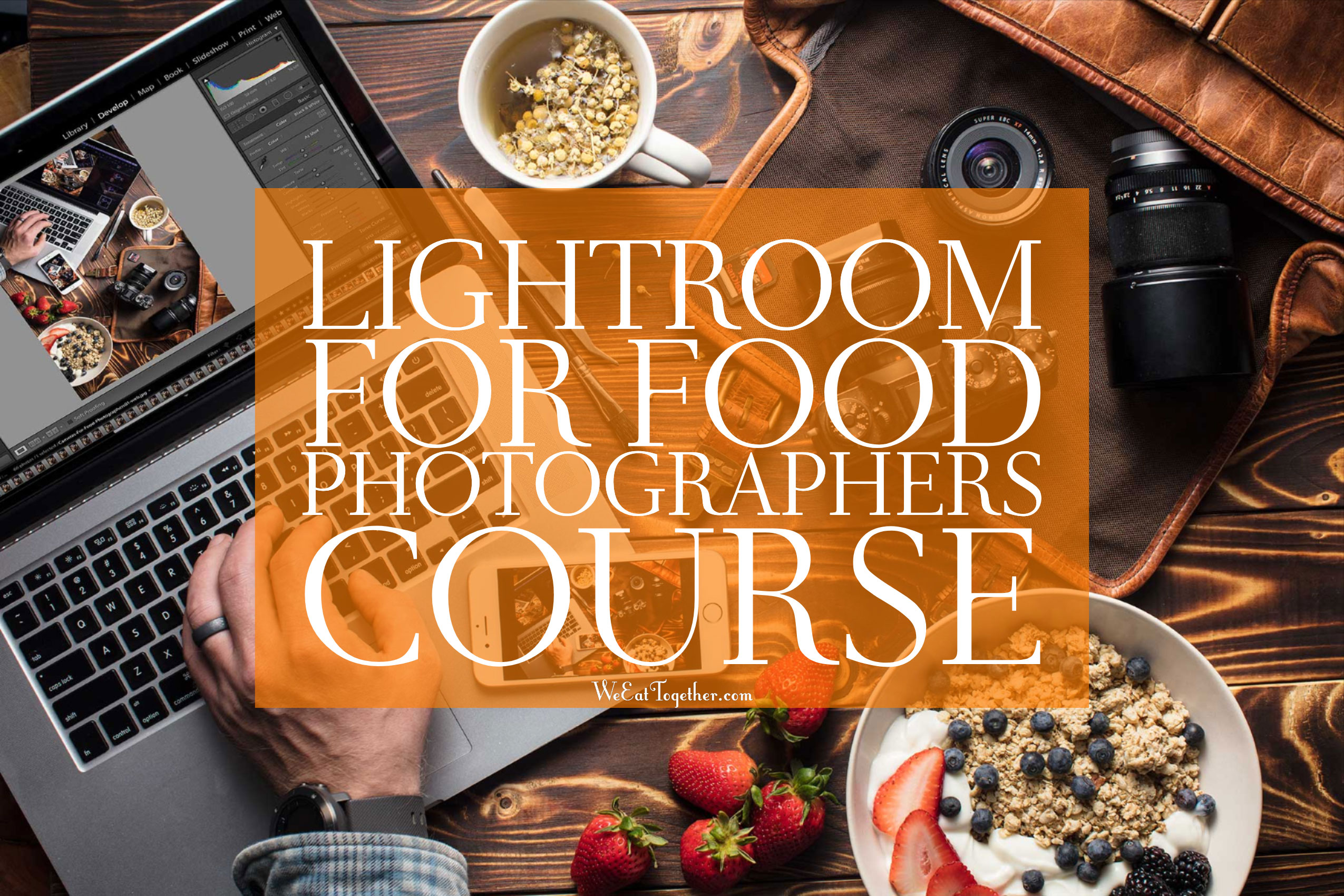 Lightroom For Food Photographers Course Bundle